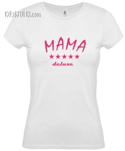 Koszulka damska Mama Deluxe
