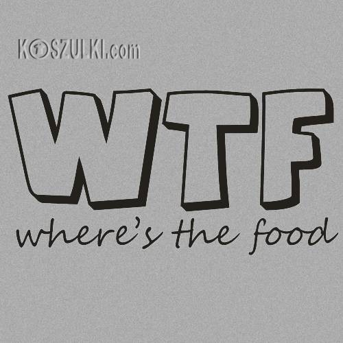 T-shirt Where's the food