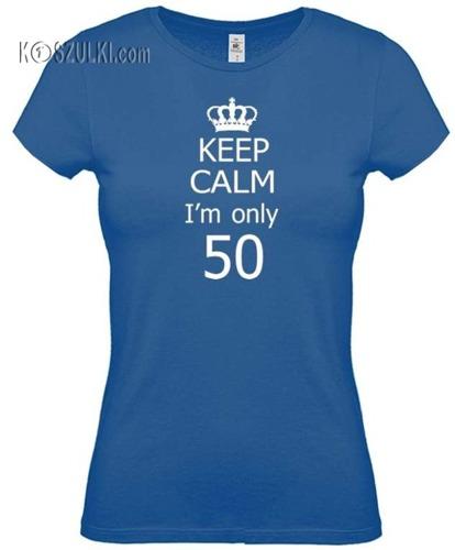 koszulka damska KEEP CALM I'm only  50