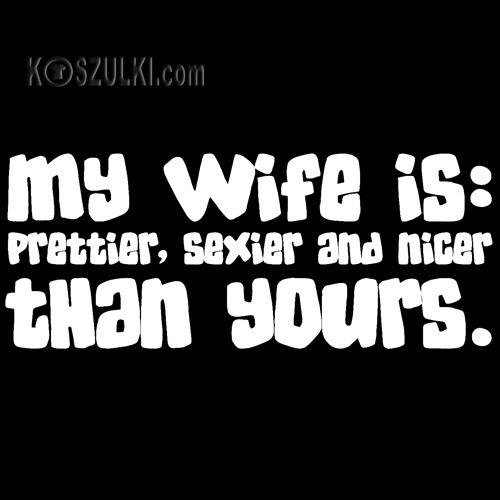 t-shirt My Wife
