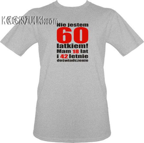 t-shirt Nie jestem 60 latkiem