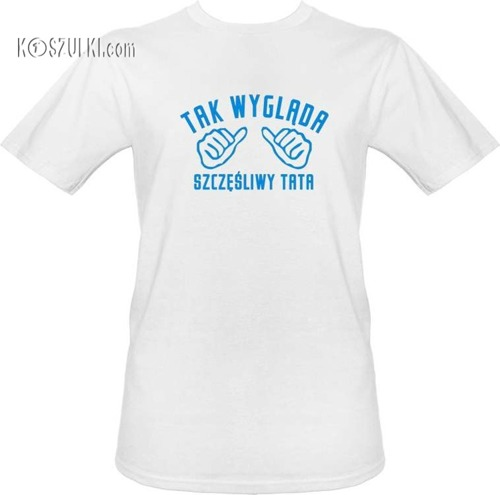 t-shirt Szczęśliwy Tata